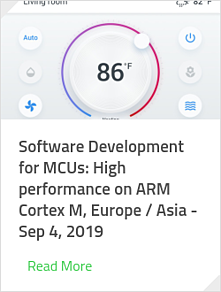 Software Development for MCUs: High performance on ARM Cortex M, Europe / Asia - Sep 4, 2019