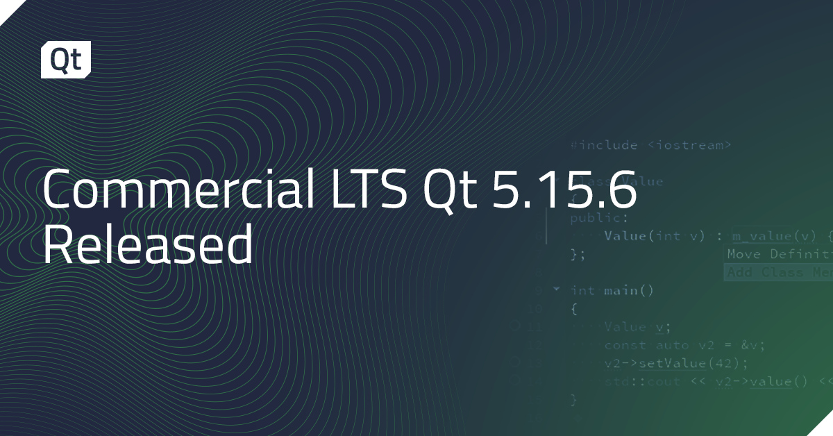 Commercial LTS Qt 5.15.6 Released