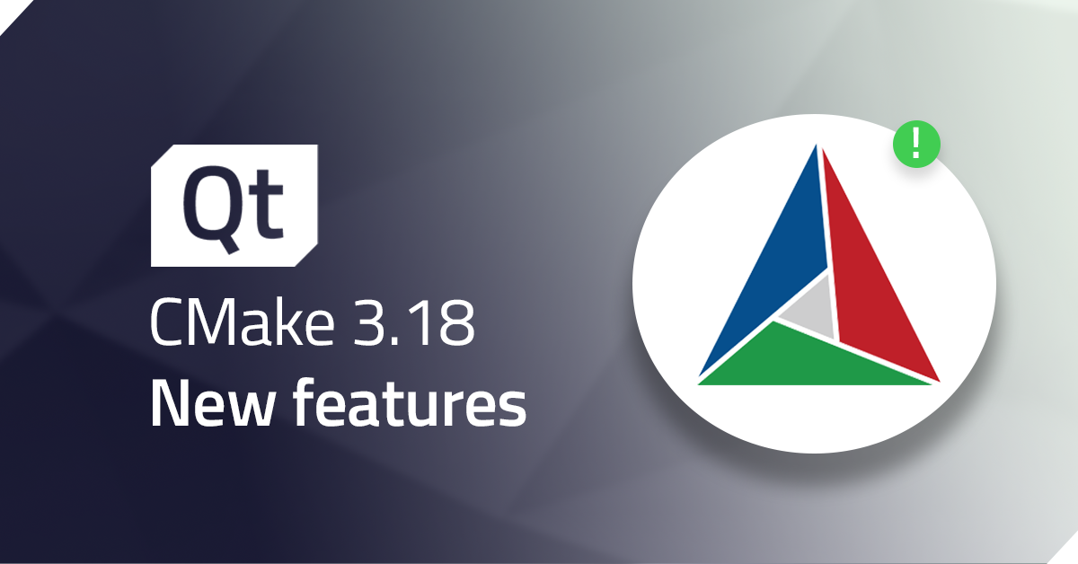 New features in CMake 3.18