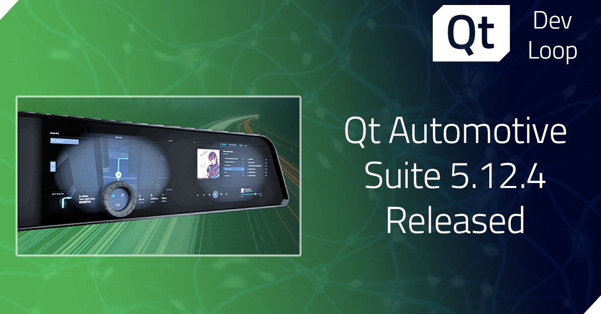 Qt Automotive Suite 5.12.4 Released