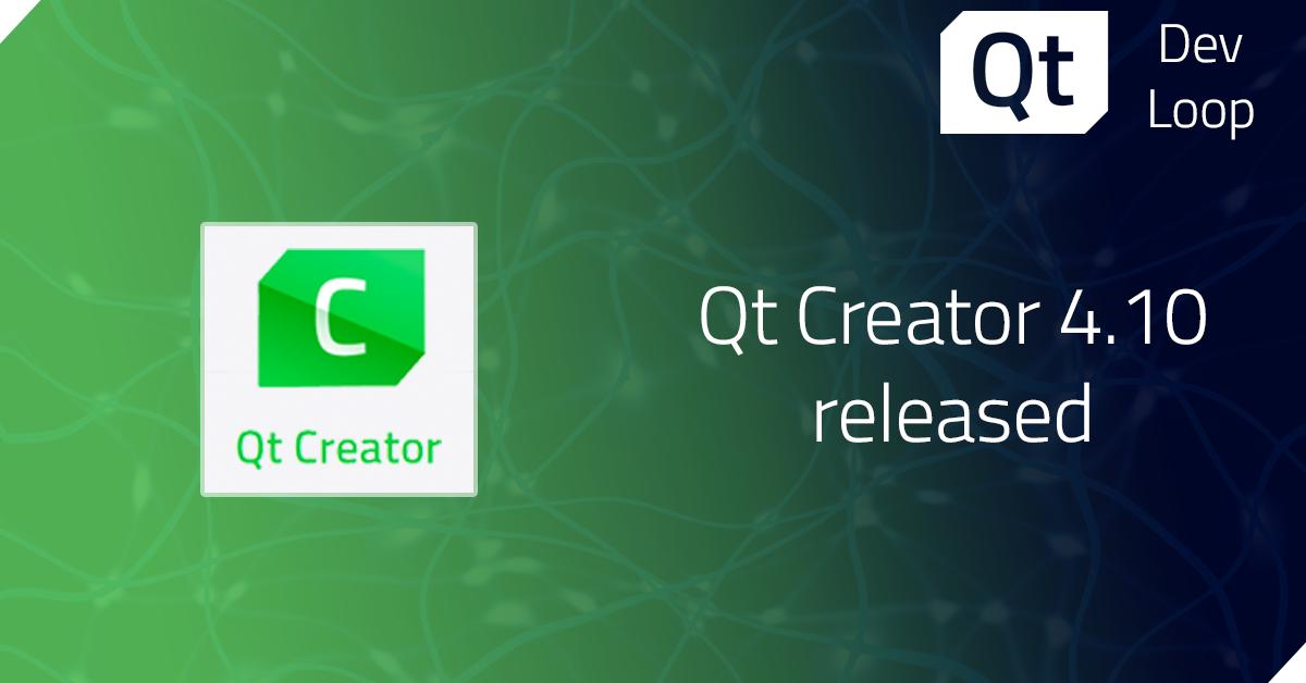 Qt Creator 4.10.0 released