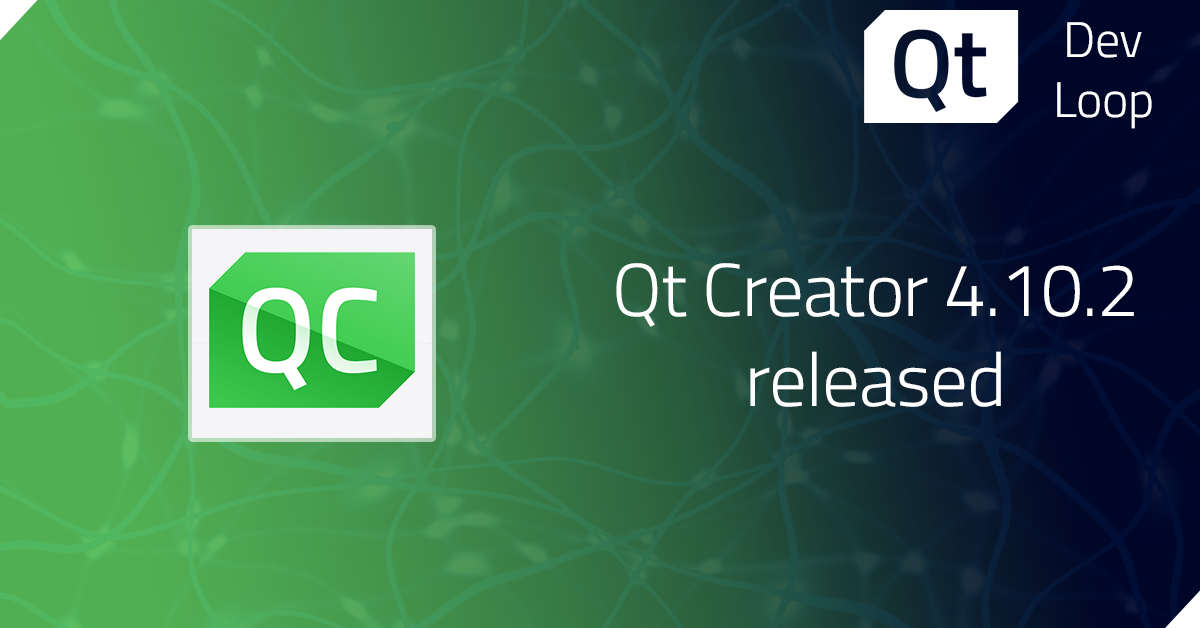 Qt Creator 4.10.2 released