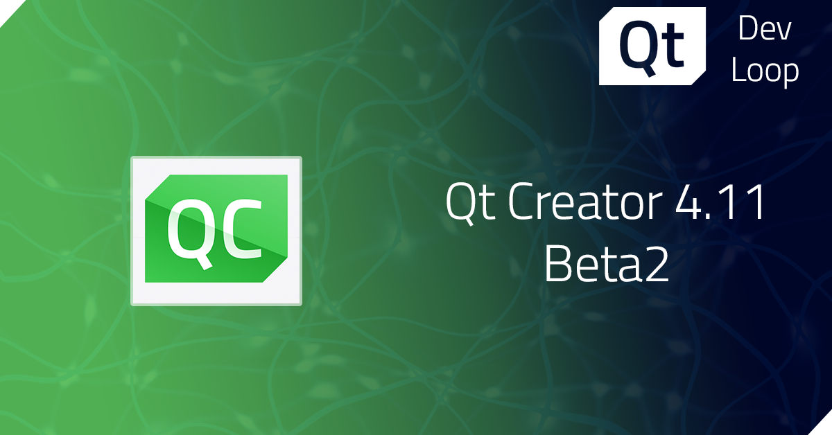 Qt Creator 4.11 Beta2 released