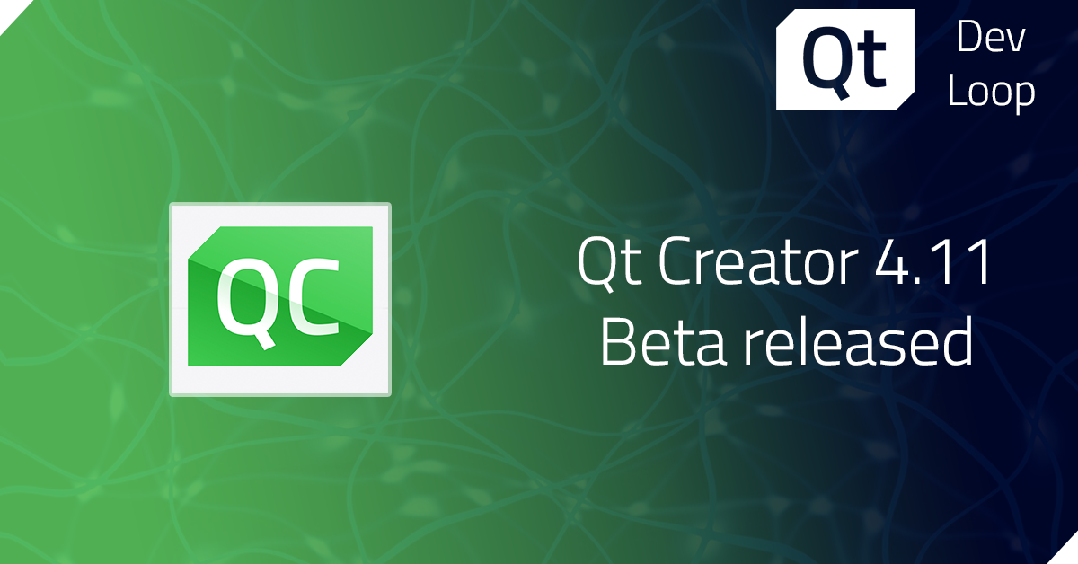 Qt Creator 4.11 Beta released