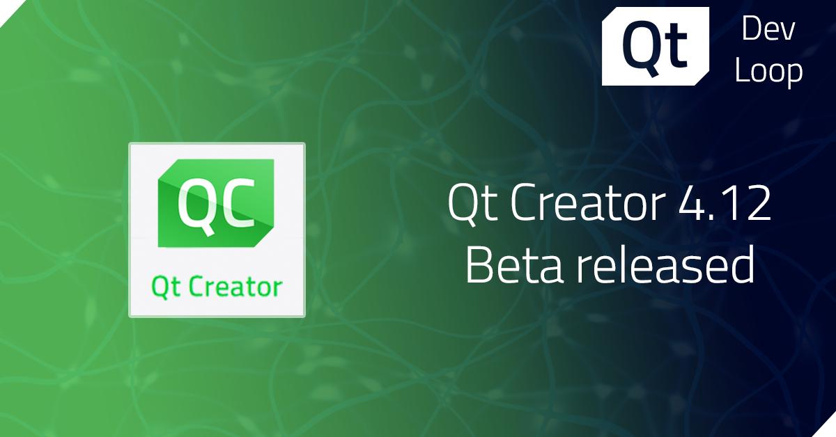 Qt Creator 4.12 Beta released