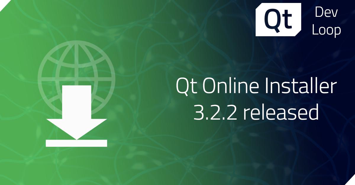 Qt Installer Framework 3.2.2 Released