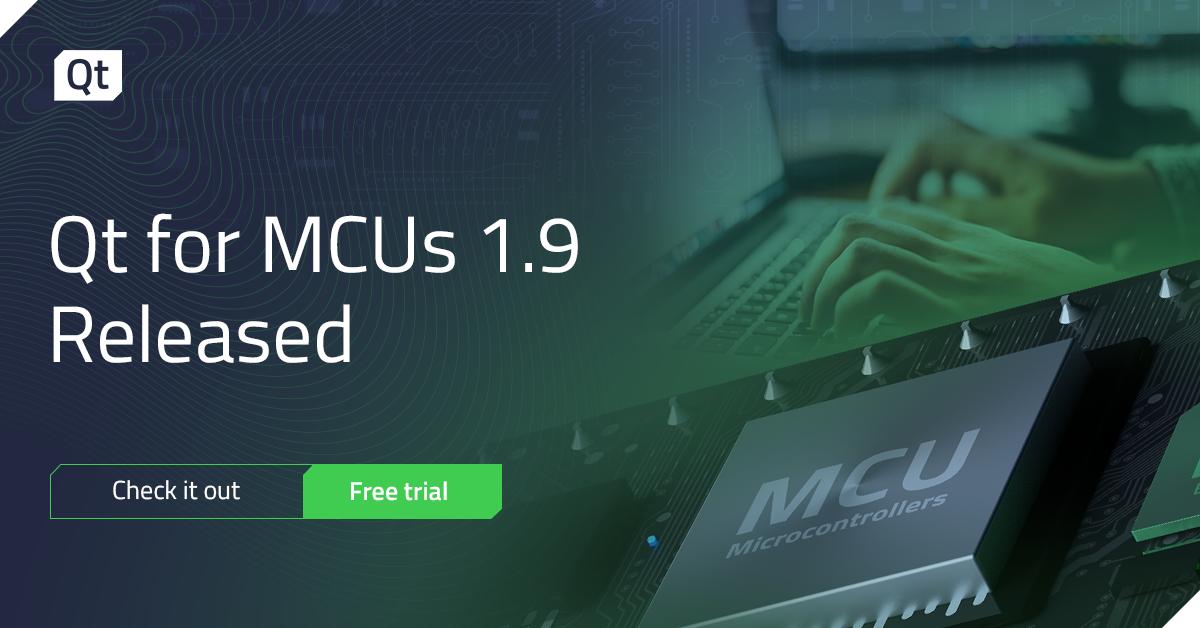 Qt Blog | Qt for MCUs 1.9 Released!